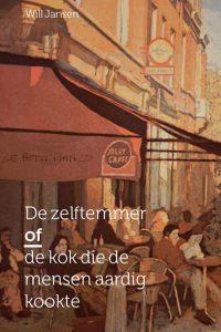 De Zelftemmer of De kok die mensen aardig kookte (coverafbeelding)